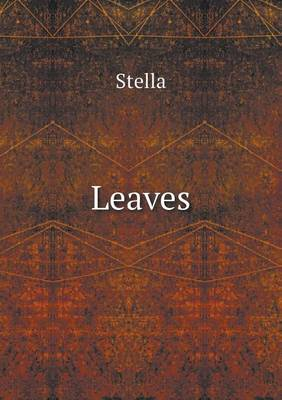 Leaves by de Stella