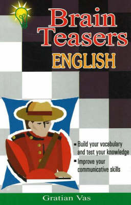 Brain Teasers in English by Gratian Vas