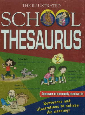 Illustrated School Thesaurus by Sterling Publishers