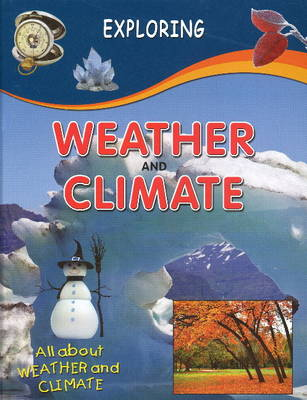Weather & Climate by Sterling Publishers