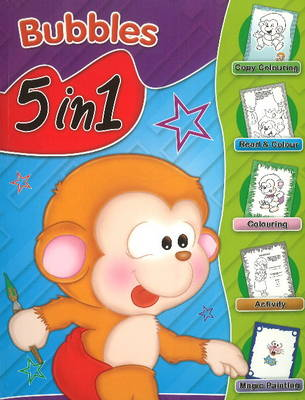 Bubbles 5 in 1 by Sterling Publishers