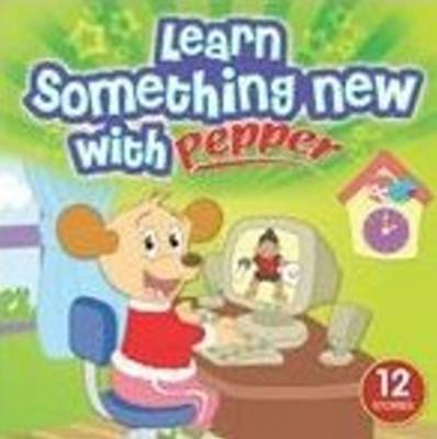 Learn Something New with Pepper by Sterling Publishers