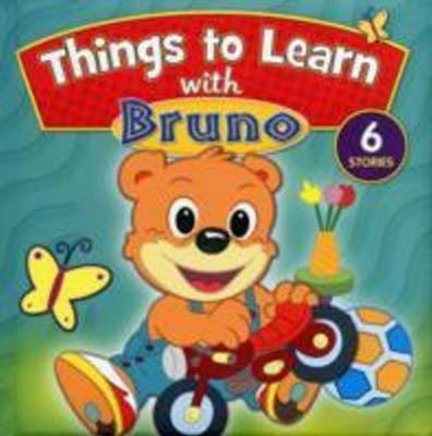 Things to Learn with Bruno by Sterling Publishers