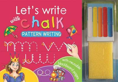 Let's Write with Chalk Pattern Writing by Sterling Publishers