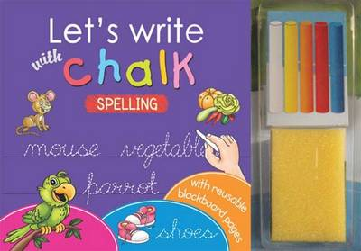 Let's Write with Chalk Spelling by Sterling Publishers