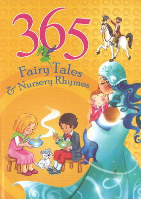 365 Fairytales & Nursery Rhymes by Sterling Publishers