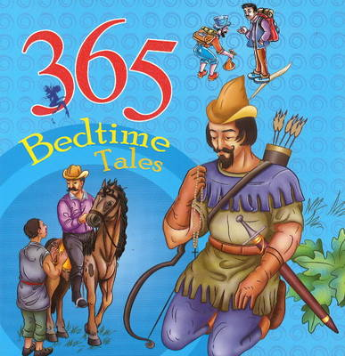 365 Bedtime Tales by Sterling Publishers