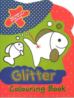 Glitter Colouring Book by Sterling Publishers