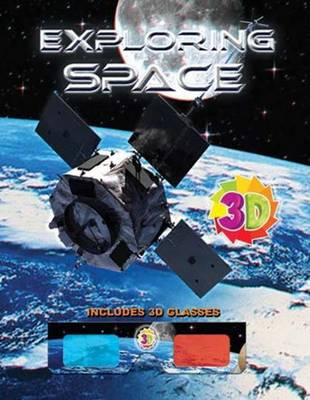 Exploring Space (3D) by Sterling Publishers