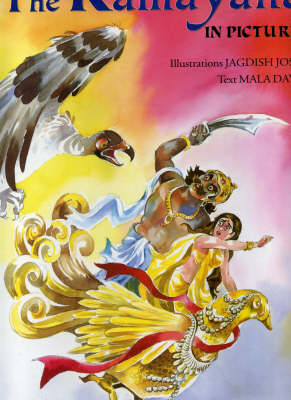 The Ramayana in Pictures by Mala Dayal