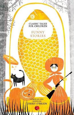 Classic Tales for Children Funny Stories by Terry O'Brien