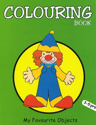My Favourite Objects Colouring Book by Pegasus