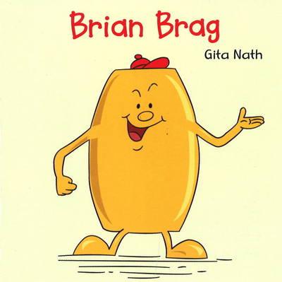 Brian Brag by Gita Nath
