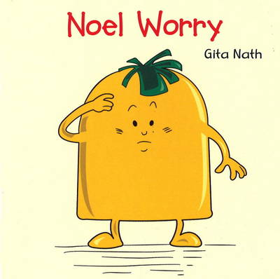 Noel Worry by Gita Nath