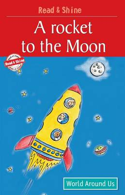 A Rocket to the Moon by B Jain Publishing, Stephen Barnett