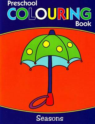 Preschool Colouring Book Seasons by B. Jain Publishers