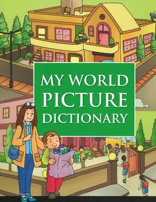 My World Picture Dictionary by B Jain Publishing