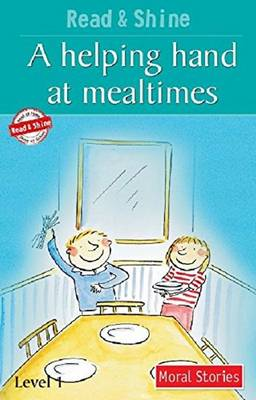 A Helping Hand at Mealtimes by Stephen Barnett