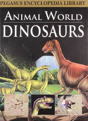 Animal World Dinosaurs by Pegasus