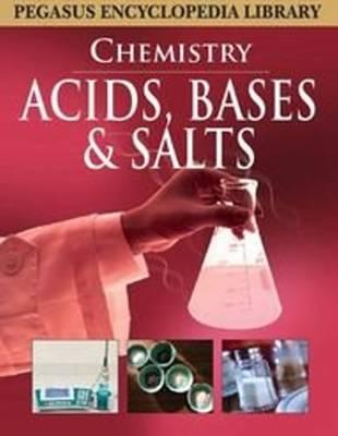 Acids, Bases & Salts by Pegasus