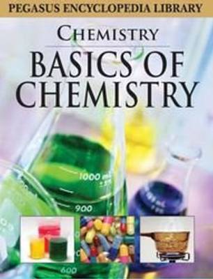Basics of Chemistry by Pegasus
