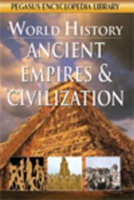 Ancient Civilisations & Empires by Pegasus