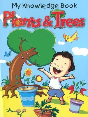 Plants & Trees by Pallabi B. Tomar