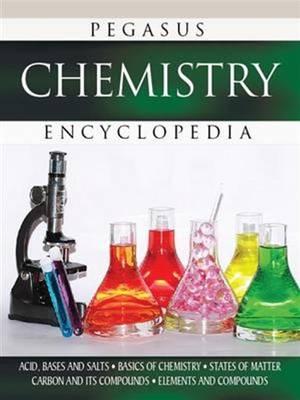 Chemistry Pegasus Encyclopedia by Pegasus