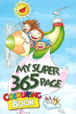 My Super 365 Page Colouring Book by B. Jain Publishers