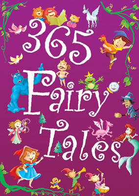 365 Fairy Tales by Pegasus