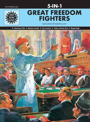 Great Freedom Fighters by Anant Pai