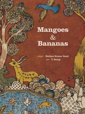 Mangoes and Bananas by Nathan Kumar Scott