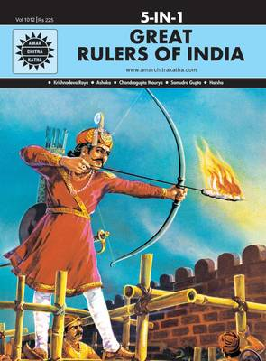 Great Rulers of India by Anant Pai
