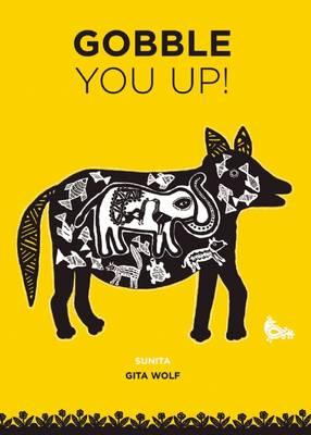 Gobble You Up! - Handmade by Gita Wolf