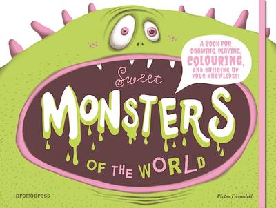 Sweet Monsters of the World Make Your Own Paper Animals by Victor Escandell