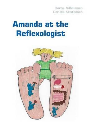 Amanda at the Reflexologist by Dorte Vilhelmsen, Christa Kristensen