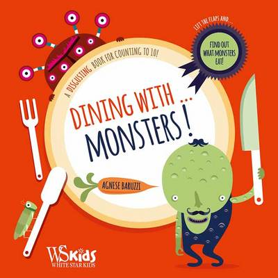 Dining with Monsters by Agnese Baruzzi