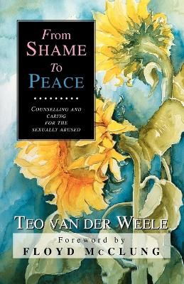 From Shame to Peace by Teo Vande Weele