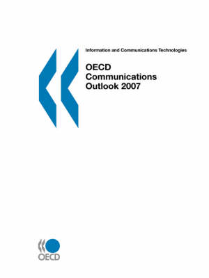 OECD Communications Outlook Information and Communications Technologies by Organisation for Economic Co-operation and Development (OECD)