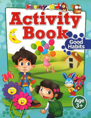 Activity Book: Good Habits Age 3+ by Discovery Kidz