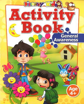 Activity Book: General Awareness Age 4+ by Discovery Kidz