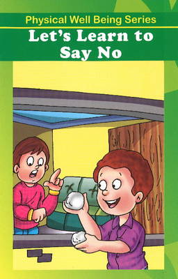 Let's Learn to Say No by Discovery Kidz