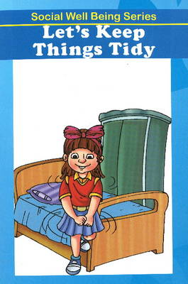 Let's Keep Things Tidy by Discovery Kidz