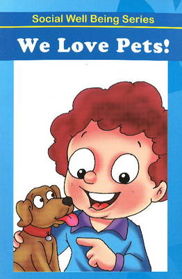We Love Our Pets! by Discovery Kidz