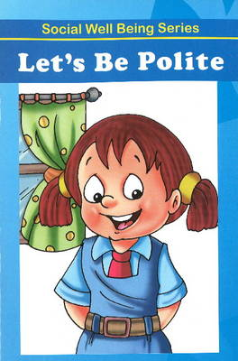 Let's be Polite by Discovery Kidz