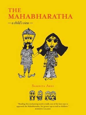 Mahabharatha, The by Samhita Arni