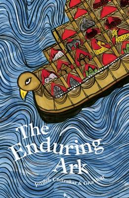 Enduring Ark,The by Gita Wolf & Joydeb Chitra