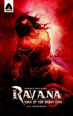 Ravana: Roar Of The Demon King by Abhimanyu Singh Sisodia