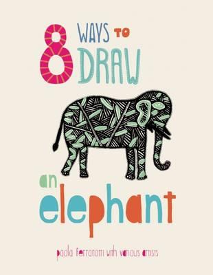 8 Ways to draw an Elephant - PB by
