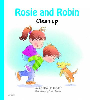Rosie & Robin Clean Up by Vivian den Hollander